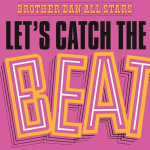 CD Shop - BROTHER DAN ALL STARS LET