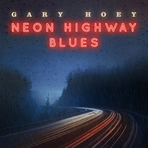 CD Shop - HOEY, GARY NEON HIGHWAY BLUES