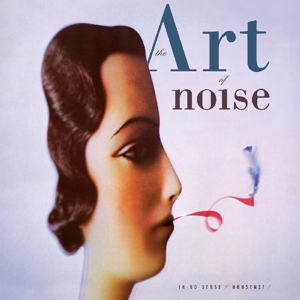 CD Shop - ART OF NOISE IN NO SENSE? NONSENSE!