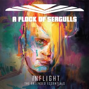 CD Shop - A FLOCK OF SEAGULLS INFLIGHT (EXTENDED ESSENTIALS)