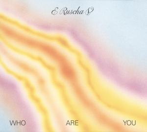 CD Shop - E RUSCHA V WHO ARE YOU