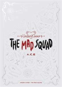 CD Shop - A.C.E. UNDER COVER : THE MAD SQUAD