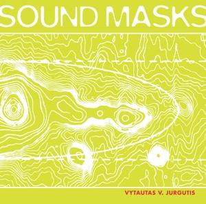 CD Shop - JURGUTIS, VYTAUTAS V. Sounds Masks