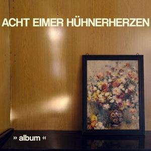 CD Shop - ACHT EIMER HUHNERHERZEN ALBUM