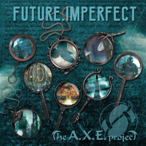 CD Shop - A.X.E. PROJECTS FUTURE, IMPERFECT