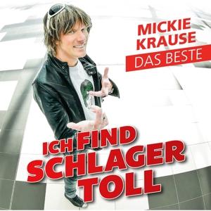 CD Shop - KRAUSE, MICKIE ICH FIND SCHLAGER TOLL - DAS BESTE