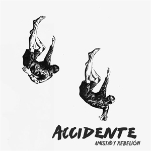 CD Shop - ACCIDENTE AMISTAD Y REBELION