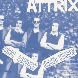 CD Shop - ATTRIX 7-LOST LENORE/HARD TIMES