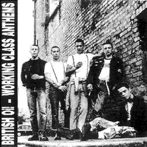 CD Shop - V/A BRITISH OI! - WORKING CLASS ANTHEMS