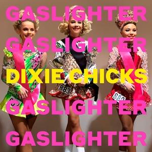 CD Shop - CHICKS GASLIGHTER