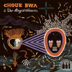 CD Shop - CHOUK BWA & THE ANGSTROME VODOU ALE