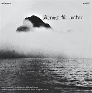 CD Shop - ACROSS THE WATER ACROSS THE WATER