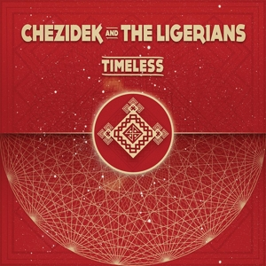 CD Shop - CHEZIDEK AND THE LIGERIAN TIMELESS