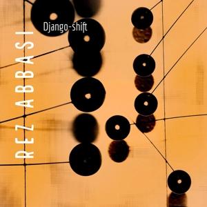 CD Shop - ABBASI, REZ DJANGO-SHIFT