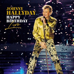 CD Shop - HALLYDAY, JOHNNY HAPPY BIRTHDAY LIVE