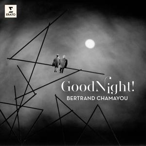 CD Shop - CHAMAYOU, BERTRAND GOOD NIGHT!