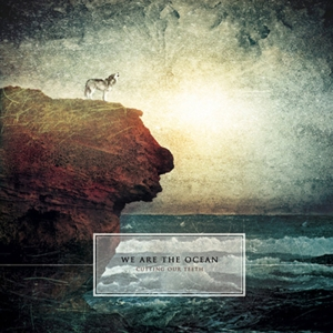 CD Shop - WE ARE THE OCEAN CUTTING OUR TEETH