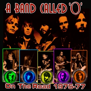 CD Shop - A BAND CALLED O ON THE ROAD 1975-77
