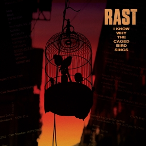 CD Shop - RAST I KNOW WHY THE CAGED BIRD SINGS