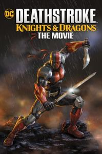CD Shop - ANIMATION DEATHSTROKE: KNIGHTS & DRAGONS - THE MOVIE