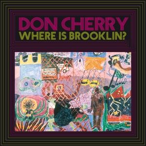 CD Shop - CHERRY, DON WHERE IS BROOKLYN?