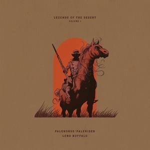 CD Shop - PALEHORSE/PALERIDER & LOR LEGENDS OF THE DESERT: VOLUME 1