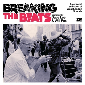 CD Shop - V/A BREAKING THE BEATS: A PERSONAL SELECTION OF WEST LONDON SOUNDS