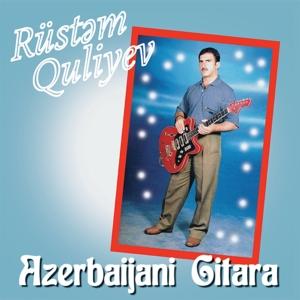 CD Shop - QULIYEV, RUSTEM AZERBAIJANI GITARA