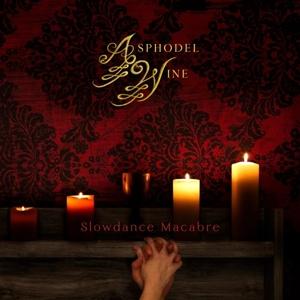 CD Shop - ASPHODEL WINE SLOWDANCE MACABRE