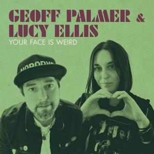 CD Shop - PALMER, GEOFF & LUCY ELLI YOUR FACE IS WEIRD