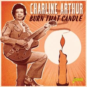 CD Shop - ARTHUR, CHARLINE BURN THAT CANDLE