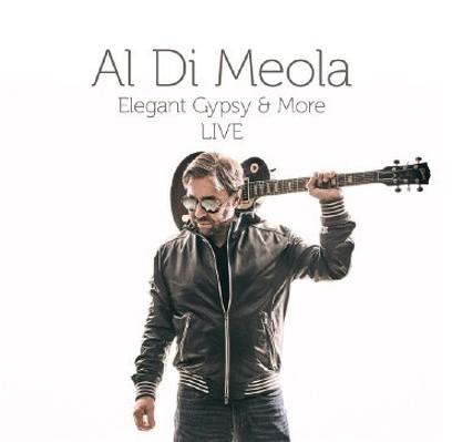 CD Shop - AL DI MEOLA ELEGANT GYPSY & MORE 40TH