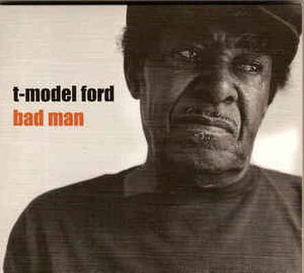 CD Shop - T-MODEL FORD BAD MAN
