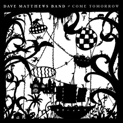 CD Shop - DAVE MATTHEWS BAND COME TOMORROW