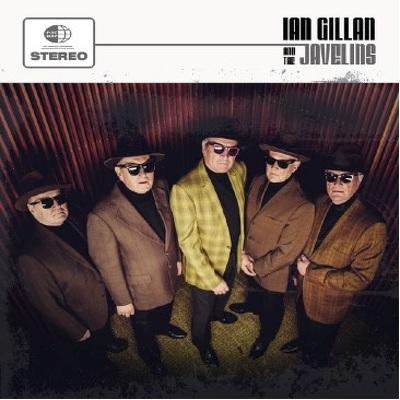CD Shop - GILLAN, IAN (B) IAN GILLAN & THE JAVEL