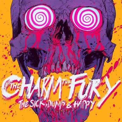 CD Shop - CHARM THE FURY, THE THE SICK, DUMB & H
