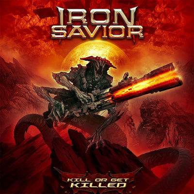 CD Shop - IRON SAVIOR KILL OR GET KILLED
