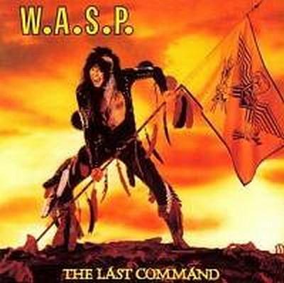 CD Shop - W.A.S.P. THE LAST COMMAND (REEDICE)