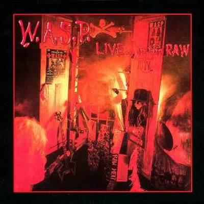 CD Shop - W.A.S.P. LIVE...IN THE RAW