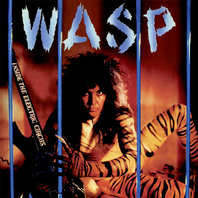 CD Shop - W.A.S.P. INSIDE THE ELECTRIC CIRCUS