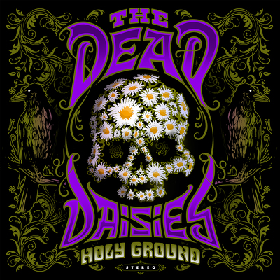 CD Shop - DEAD DAISIES, THE HOLY GROUND