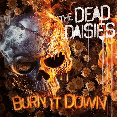 CD Shop - DEAD DAISIES, THE BURN IT DOWN