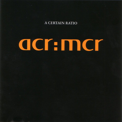 CD Shop - A CERTAIN RATIO ACR:MCR