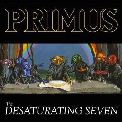 CD Shop - PRIMUS THE DESATURATING SEVEN