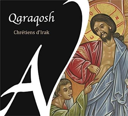 CD Shop - QARAQOSH CHRETIENS D IRAK