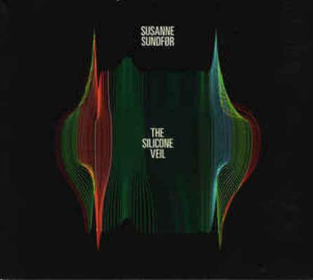 CD Shop - SUSANNE SUNDFOR THE SILICONE VEIL