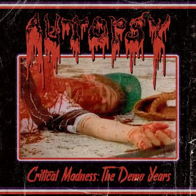 CD Shop - AUTOPSY CRITICAL MADNESS: THE DEMO YEA