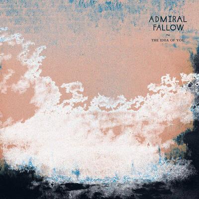 CD Shop - ADMIRAL FALLOW THE IDEA OF YOU