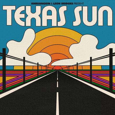 CD Shop - KHRUANGBIN & LEON BRIDGES TEXAS SUN