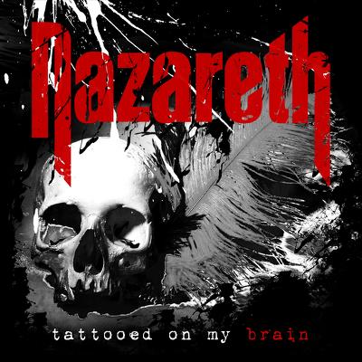 CD Shop - NAZARETH TATTOED ON MY BRAIN